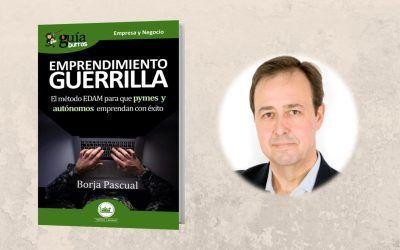 Ya está a la venta el 'GuíaBurros: Emprendimiento guerrilla'
